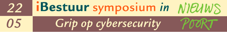 iBestuur Symposium Grip op cybersecurity